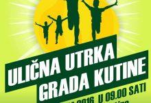 Sutra Ulična utrka Grada Kutine od predškolskog do srednjoškolskog uzrasta