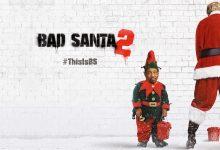 Kino: Zločesti Djed Mraz 2 – Srijeda, četvrtak i petak